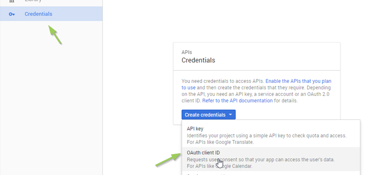 Click on Credentials. Click on the blue Create credentials button